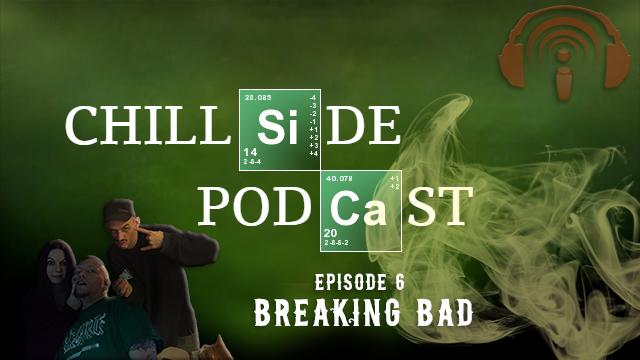 Breaking-Bad---CHILLSIDE-PODCAST-promo
